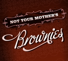 Not Your Mother's Brownies